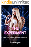 The Experiment: Gender Change, Transformation