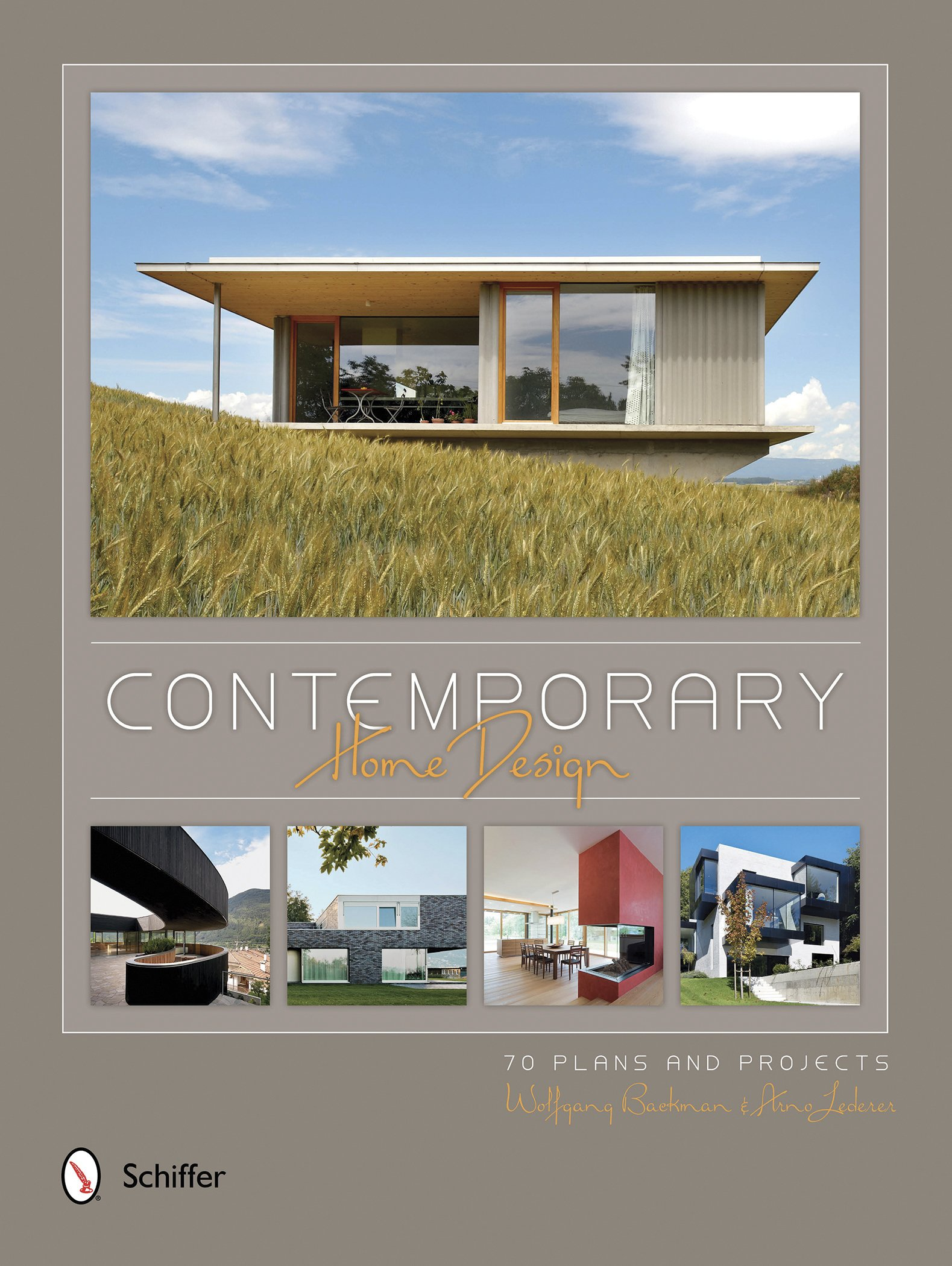 Contemporary Home Design 70 Plans And Projects Bachmann Wolfgang Lederer Arno 9780764348471 Amazon Com Books