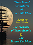 Time Travel Adventures of The 1800 Club: Book X