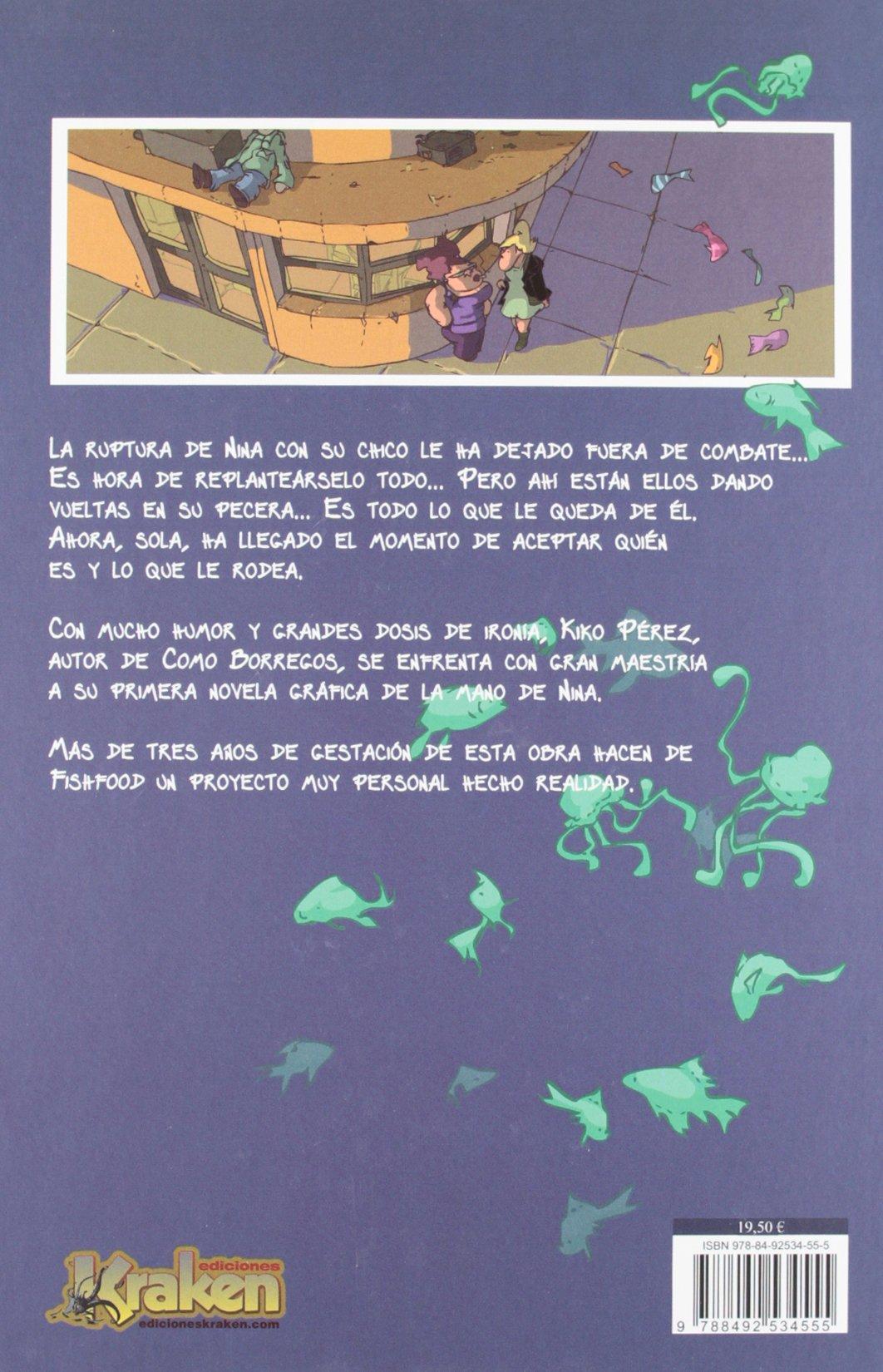 Amazon.com: Fishfood (Spanish Edition) (9788492534555): Kiko Perez: Books