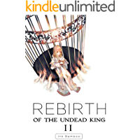 Rebirth of the Undead King: Book 2 (English Edition)