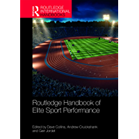 Routledge Handbook of Elite Sport Performance (Routledge International Handbooks) (English Edition)