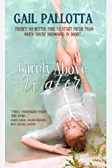 Barely Above Water Kindle Edition