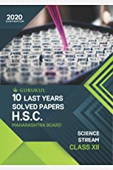 10 Last Years Solved Papers (HSC) - Science: Maharashtra Board Class 12 for 2020 Examination Kindle Edition