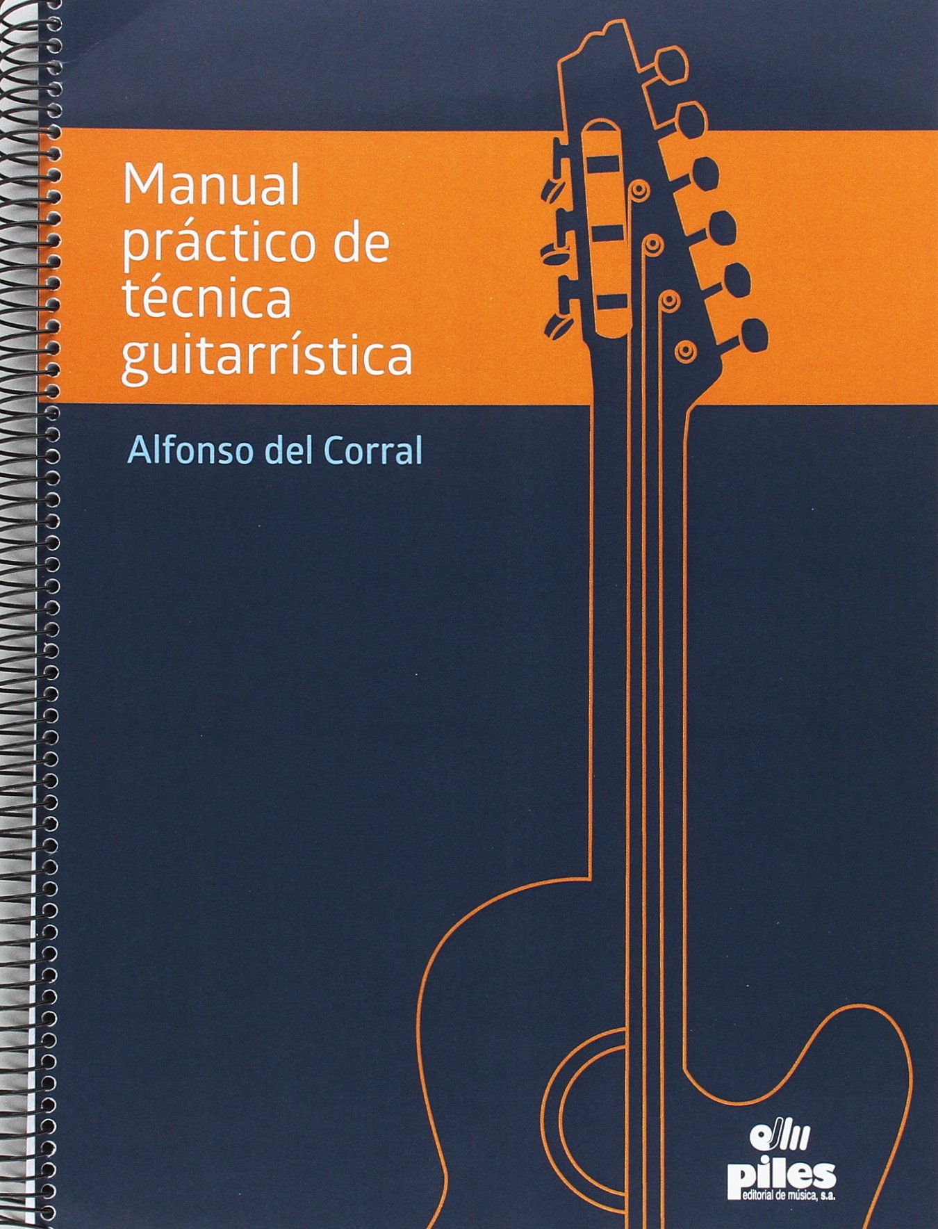 Manual Práctico de Técnica Guitarrística 2 volumenes: Amazon.es ...