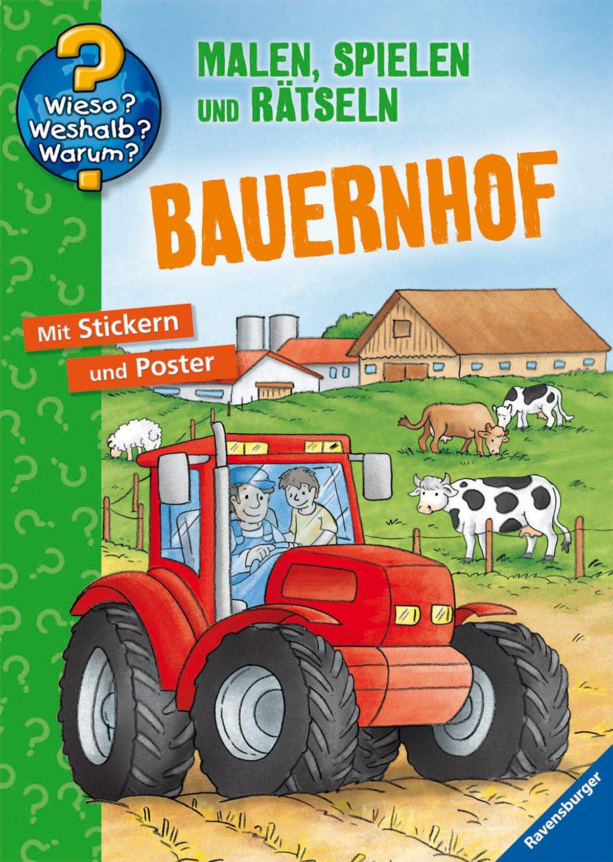 Bauernhof (Wieso? Weshalb? Warum? Malen, spielen und rätseln)