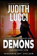 Demons Among Us: The Alexandra Destephano Medical Thriller Series Kindle Edition