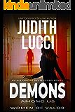 Demons Among Us: The Alexandra Destephano Medical Thriller Series
