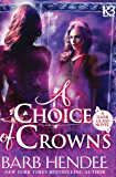 A Choice of Crowns (The Dark Glass Novels Book 2)