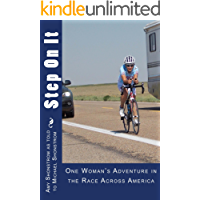 Step On It: One woman's adventure in the Race Across America