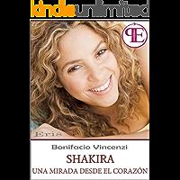 Shakira - Una mirada desde el corazón (Eris)
