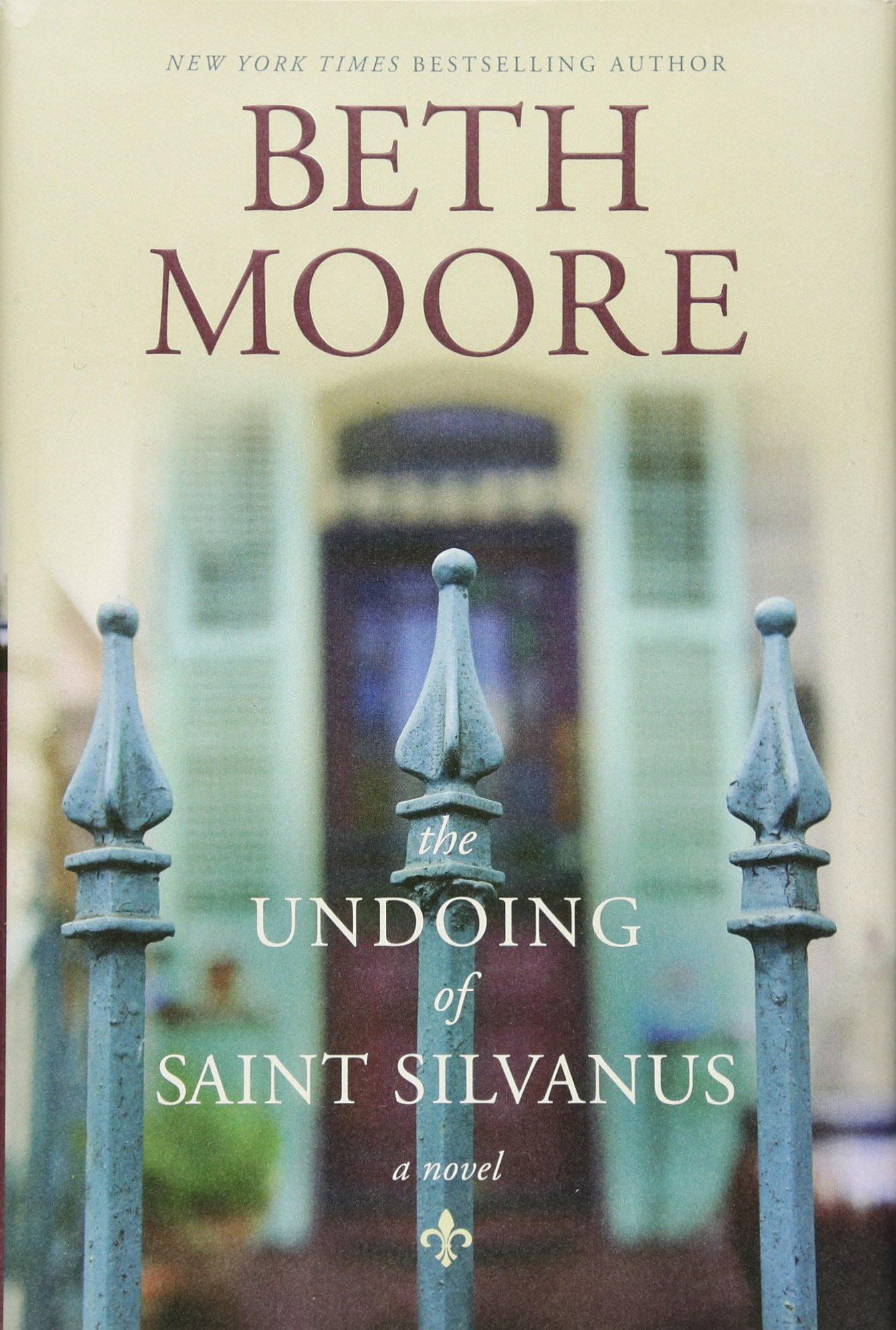 The Undoing of Saint Silvanus: Beth Moore: 9781496416476: Amazon.com: Books