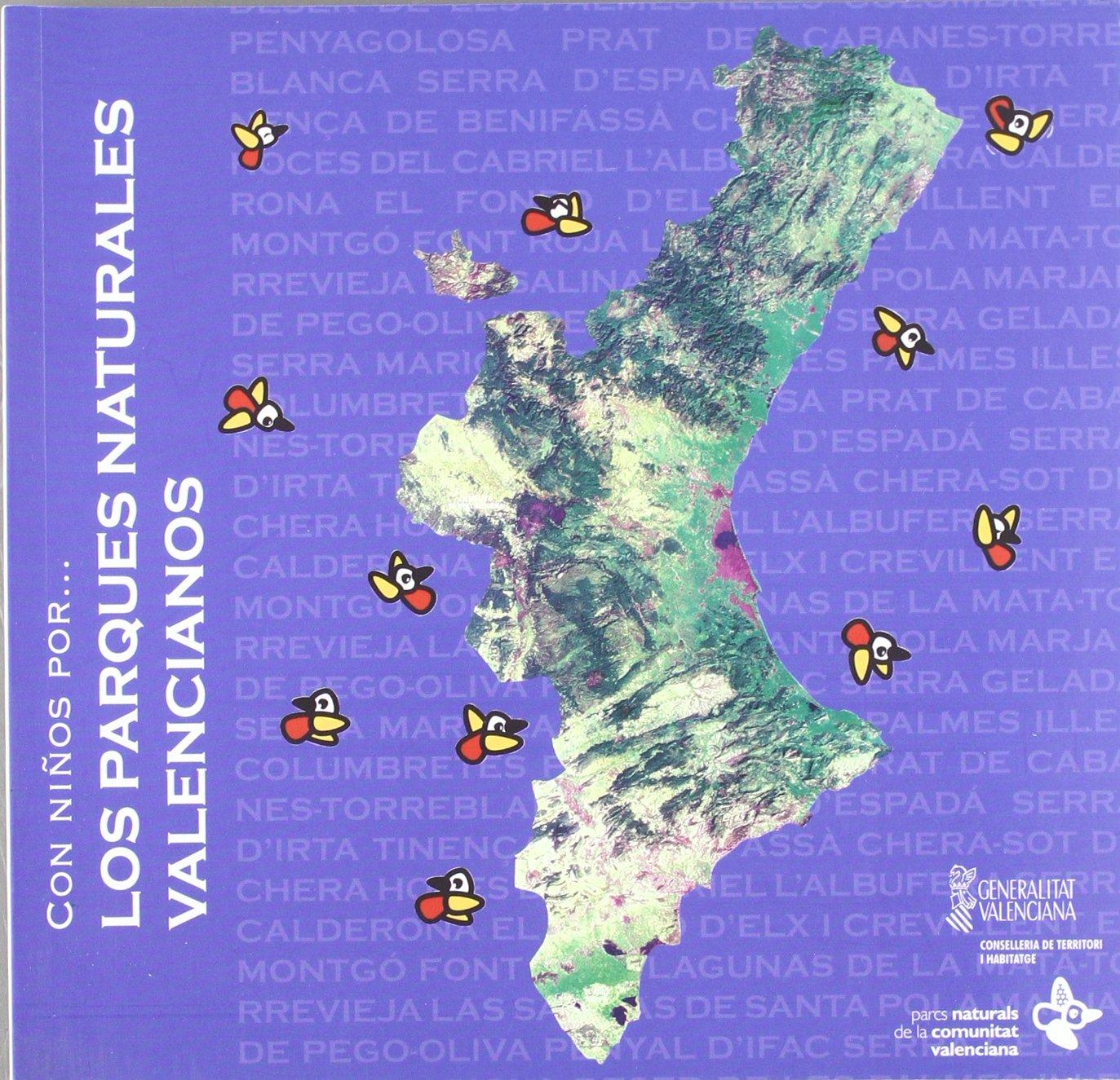 CON NIÑOS POR...LOS PARQUES NATURALES VALENCIANOS: Amazon.es: Libros