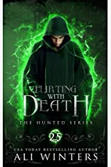 Flirting With Death: The Hunted Series: A short story Kindle Edition