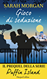 Gioco di seduzione (Puffin Island Vol. 0)