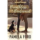 Breathless on the Boulevard: A heartwarming small town romance (The Bachelor Next Door Book 3)