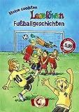 Leselöwen – Das Original: Meine coolsten Leselöwen-Fußballgeschichten: Jubiläumsausgabe mit Hörbuch-CD