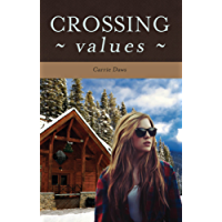 Crossing Values (Crossing Series Book 1) (English Edition)