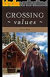 Crossing Values (Crossing series Book 1)