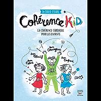 Cohérence kid - la cohérence cardiaque pour les enfants (COUR.ASC.)