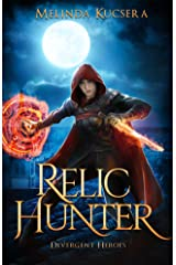Relic Hunter: Divergent Heroes (Curse Breaker Book 6) Kindle Edition