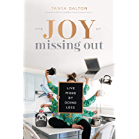 The Joy of Missing Out: Live More by Doing Less (English Edition)