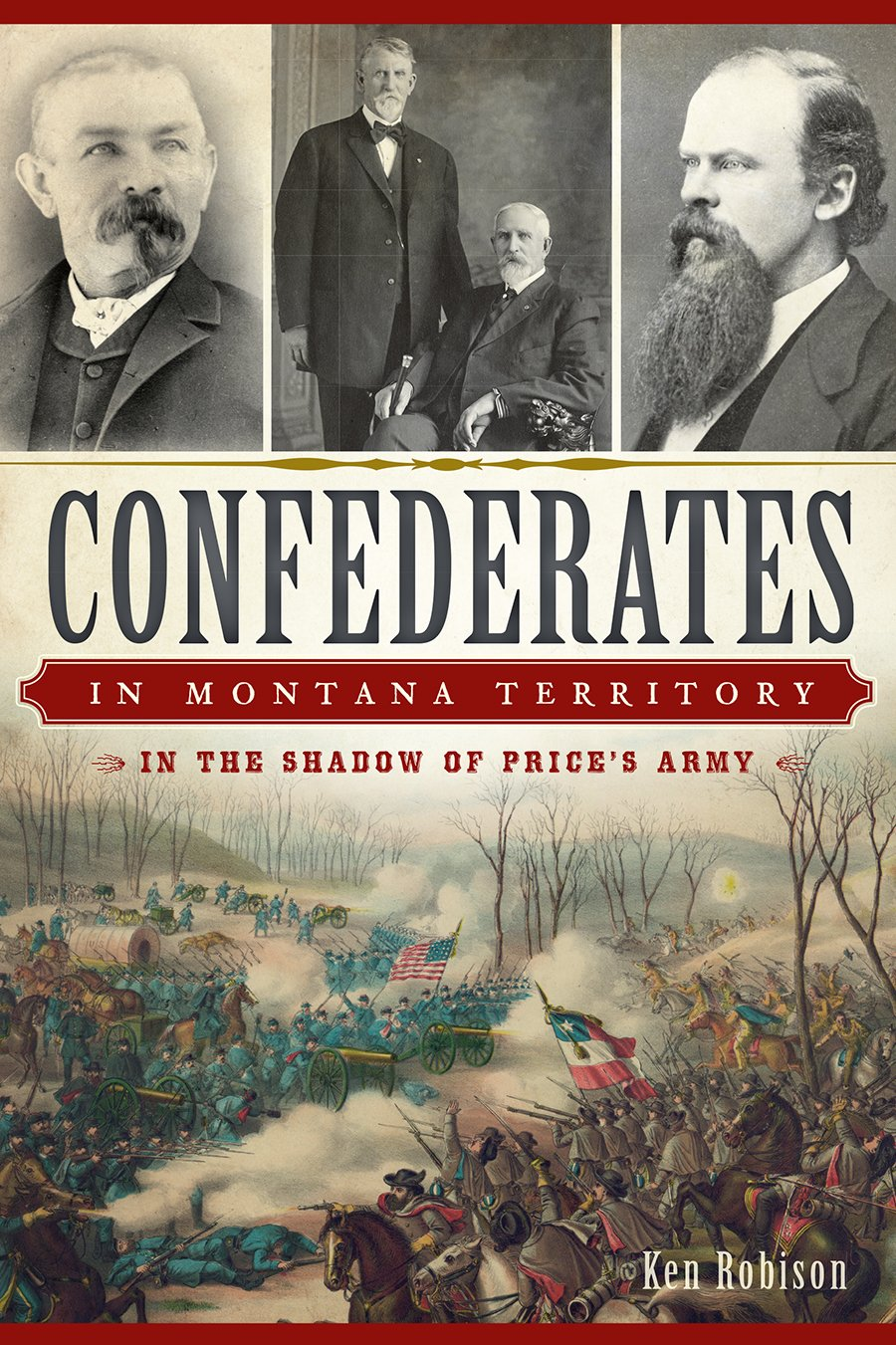 Read Online Confederates in Montana Territory:: In the Shadow of Price's Army (Civil War Series) pdf