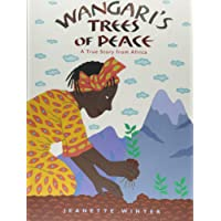 Wangari's Tree of Peace: A True Story from Africa