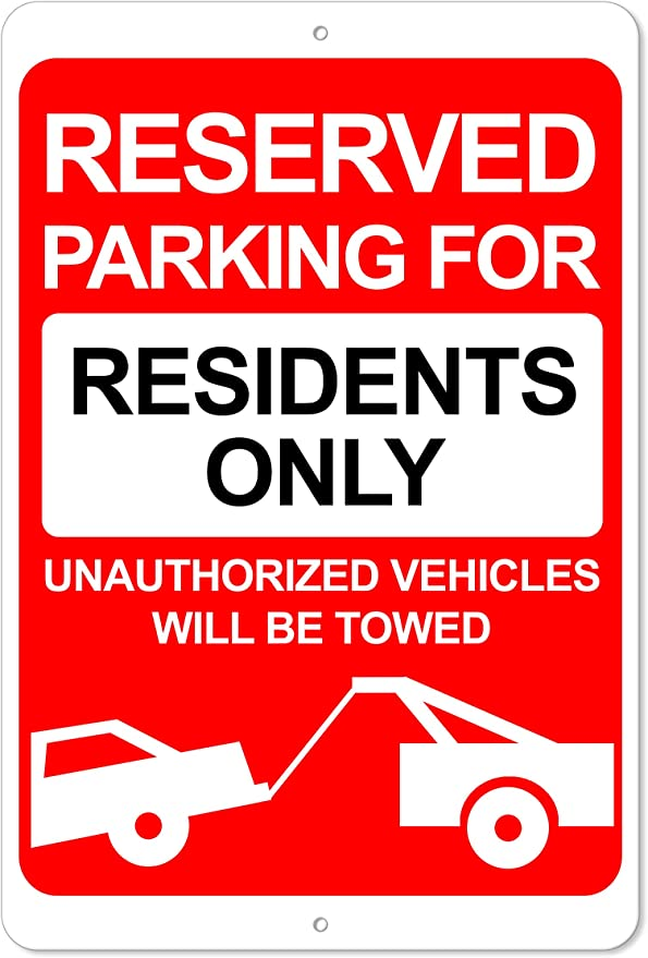 8 x 12 Aluminum Outdoor Sign The King Kush Resident Parking Only Sign Red