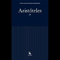 Aristóteles II (Biblioteca Grandes Pensadores)