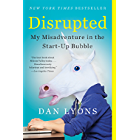 Disrupted: My Misadventure in the Start-Up Bubble (English Edition)