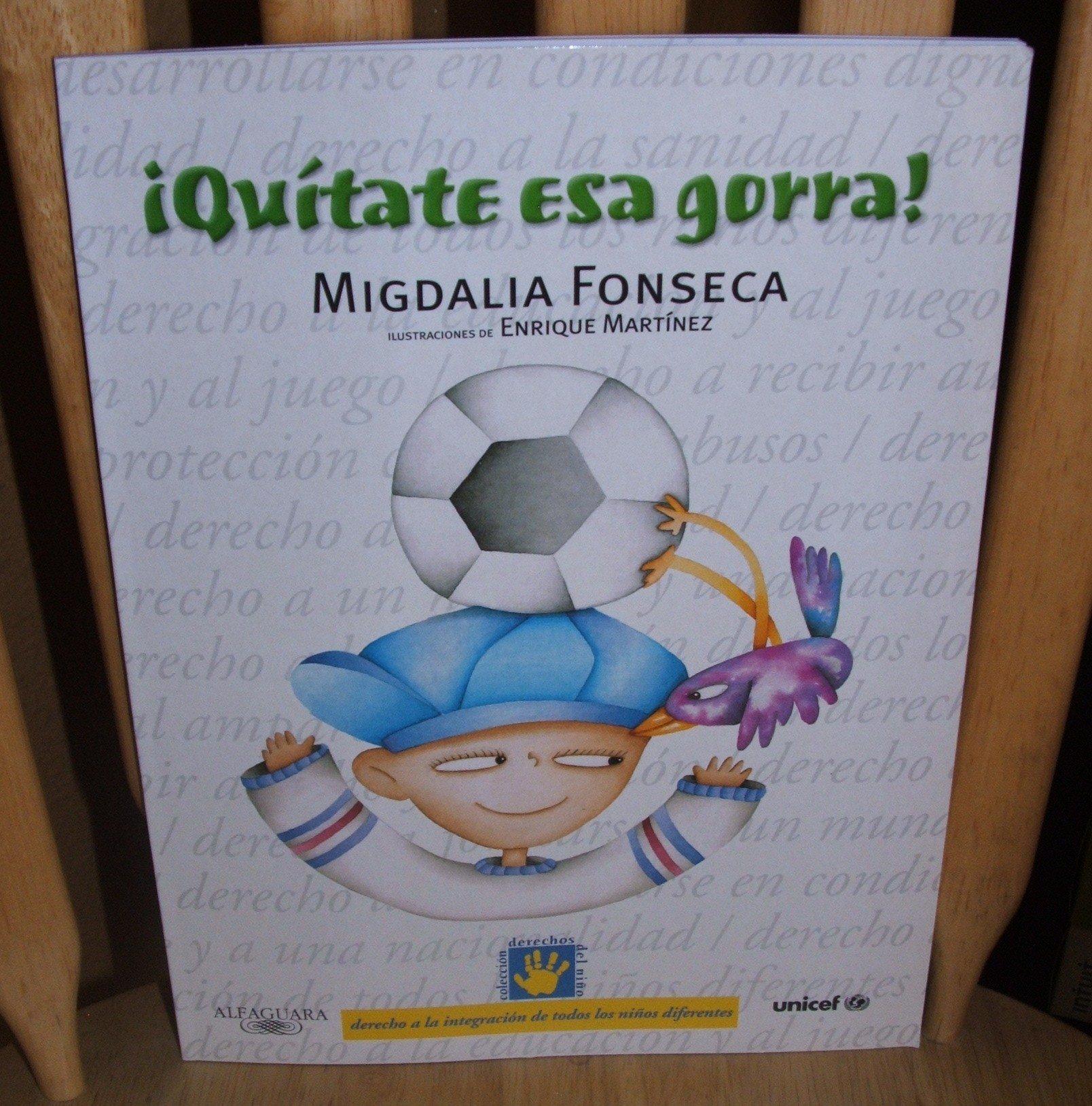 Quitate Esa Gorra/take That Cap Off (Derechos Del Nino) (Spanish Edition) (Spanish) Paperback – October 30, 1999