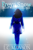 Freya Snow Short Story Collection
