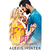 The F It List (Love You Forever Book 6)