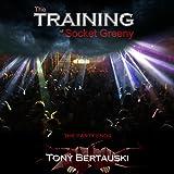 The Training of Socket Greeny: The Socket Series, Book 2