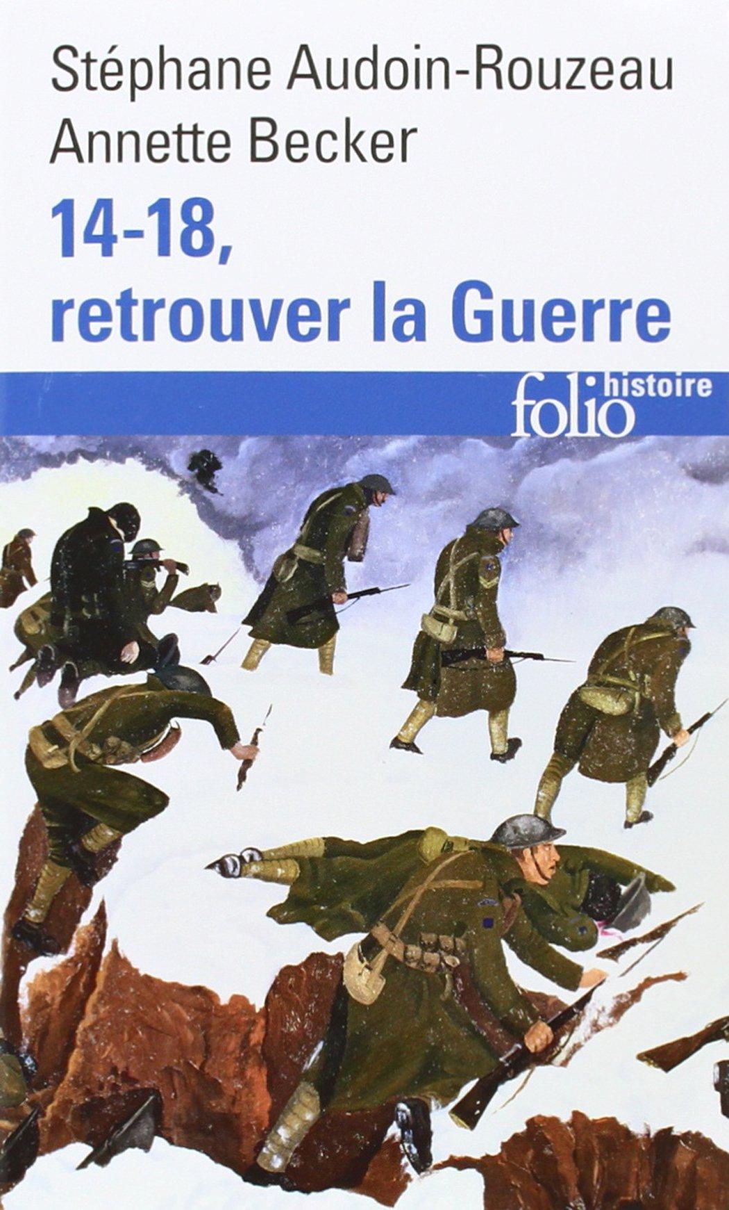 Download 14 18 Retrouver La Guerre (Folio Histoire) (English and French Edition) ebook