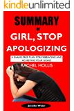 Summary of Girl, Stop Apologizing by Rachel Hollis: A Shame-Free Plan for Embracing and Achieving Your Goals