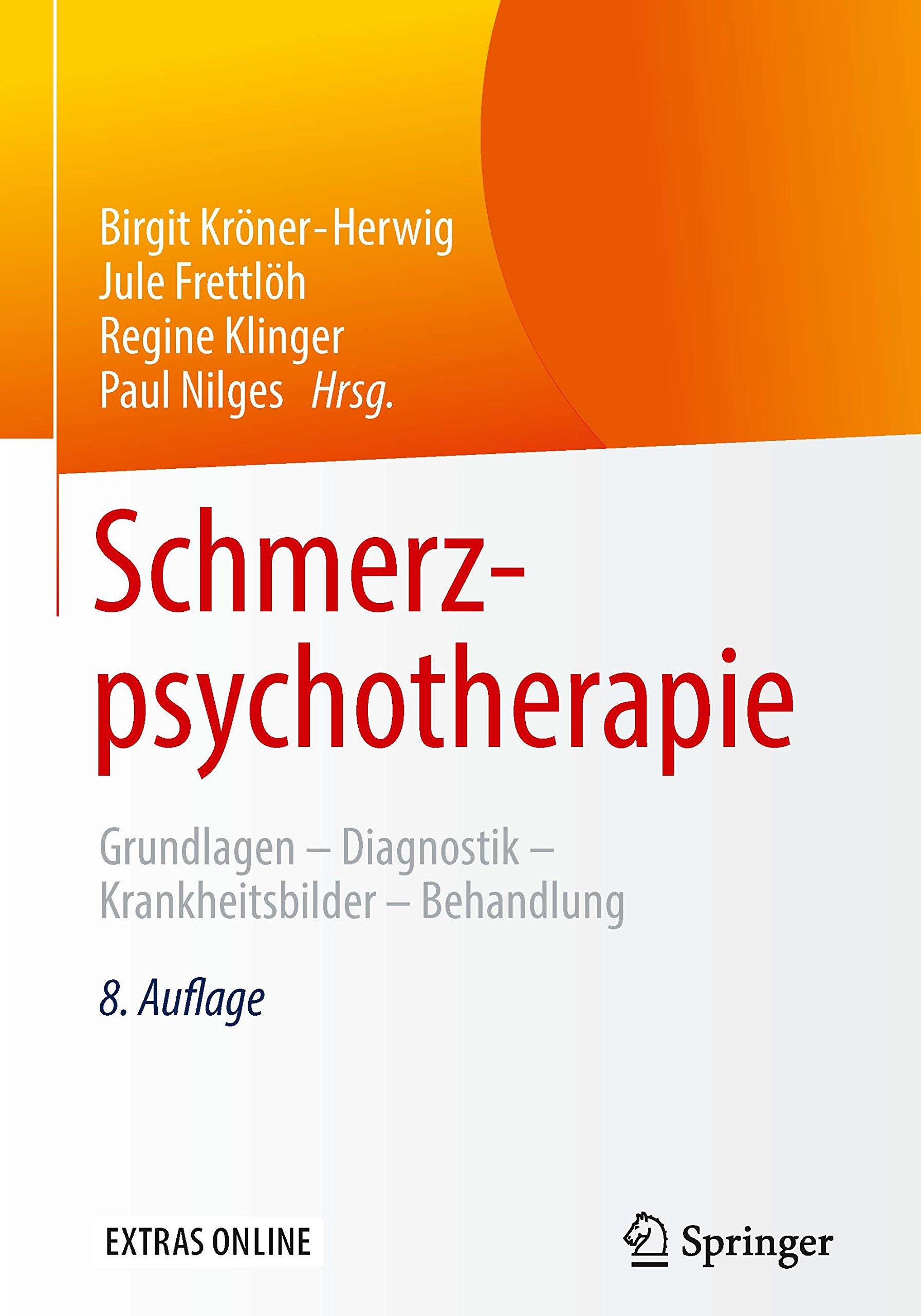Schmerzpsychotherapie  Grundlagen   Diagnostik   Krankheitsbilder   Behandlung