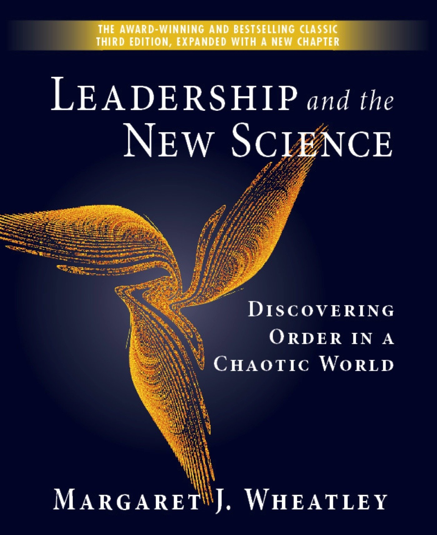 Leadership And The New Science Discovering Order In A Chaotic World Wheatley Margaret J Bücher