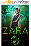Zara (Double Helix Case Files Book 2)