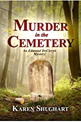 Murder in the Cemetery: An Edmund DeCleryk Mystery Kindle Edition