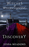 Witches of Wyvern's Landing: Discovery