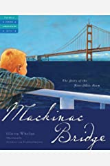 Mackinac Bridge: The Story of the Five Mile Poem (Tales of Young Americans) Kindle Edition