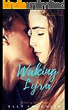 Waking Lyra (Waking Series Book 1)