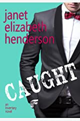 Caught: Romantic Comedy (Scottish Highlands (Invertary) Book 7) Kindle Edition