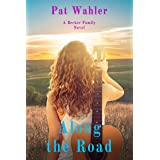 Along the Road (Becker Family Novel Book 2): A Becker Family Novel