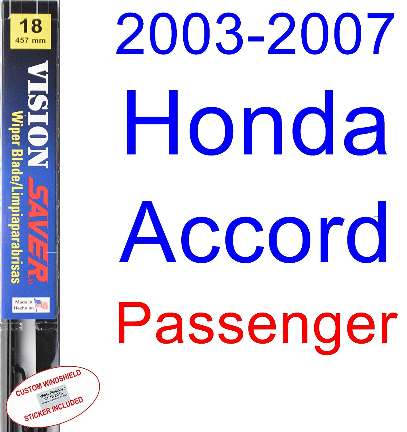 Amazon.com: 2003-2007 Honda Accord Wiper Blade (Driver) (Saver Automotive Products-Vision Saver) (2004,2005,2006): Automotive