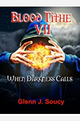 Blood Tithe VIII: When Darkness Calls Kindle Edition