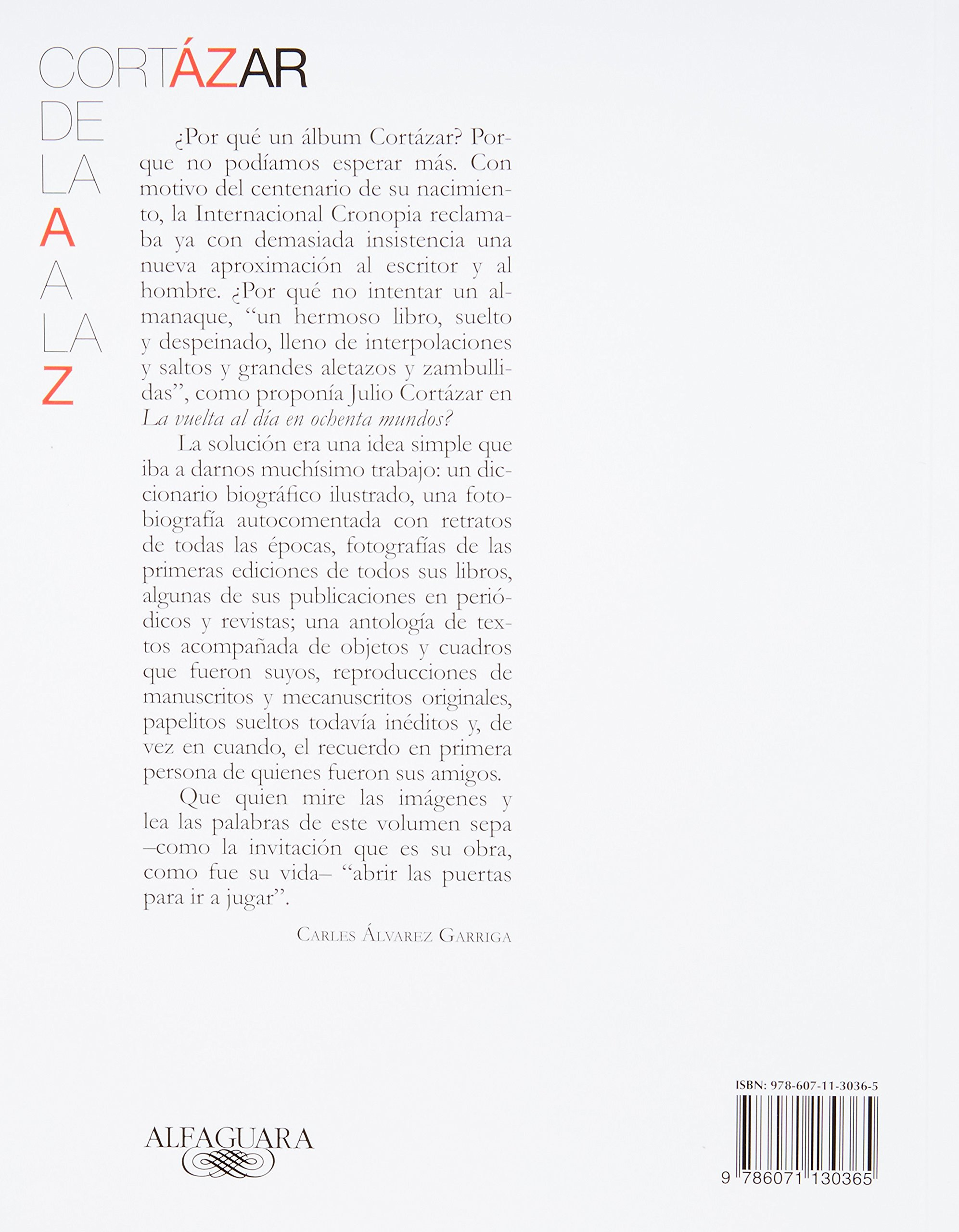 Cortzar de la a a la z spanish edition julio cortazar cortzar de la a a la z spanish edition julio cortazar 9786071130365 amazon books fandeluxe Images