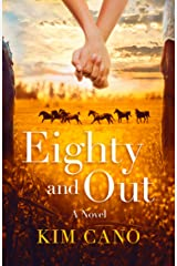 Eighty and Out Kindle Edition